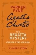 The Regatta Mystery (Parker Pyne Version)