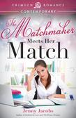 The Matchmaker Meets Her Match