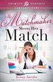 The Matchmaker Meets Her Match