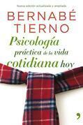 Psicología práctica de la vida cotidiana hoy