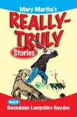Mary Martha's Really Truly Stories: Book 8