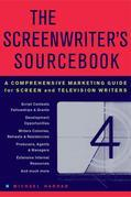 The Screenwriter's Sourcebook: A Comprehensive Marketing Guide for Screen and Television Writers