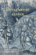 A Perceforest Reader: Selected Episodes from 'Perceforest': The Prehistory of Arthur's Britain