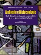 Ambiente e Biotecnologie. l diritto allo sviluppo sostenibile per le generazioni future