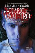 Il diario del vampiro - L'incantesimo