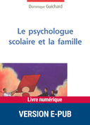 Le psychologue scolaire et la famille