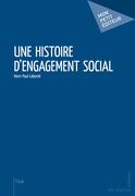 Une histoire d'engagement social