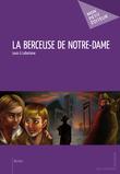 La Berceuse de Notre-Dame
