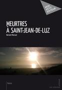 Meurtres à Saint-Jean-de-Luz