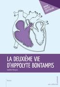 La Deuxième vie d'Hippolyte Bontampis