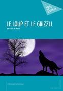 Le Loup et le grizzli