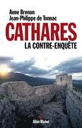 Cathares. La contre-enquête