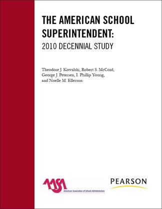 The American School Superintendent: 2010 Decennial Study