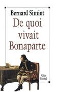 De quoi vivait Bonaparte ?