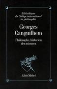 Georges Canguilhem, philosophe, historien des sciences