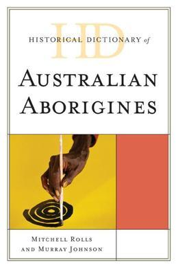Historical Dictionary of Australian Aborigines