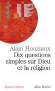 Dix questions simples sur Dieu et la religion