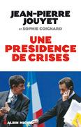 une présidence de crises