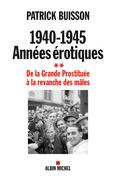 1940-1945 Années érotiques - tome 2