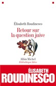 Retour sur la question juive