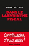 Dans le labyrinthe fiscal