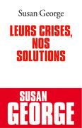 Leurs crises, nos solutions