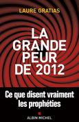 La Grande Peur de 2012