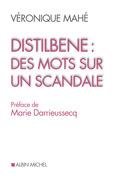 Distilbène : des mots sur un scandale