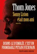 Sonny Liston était mon ami
