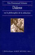 Diderot ou la Philosophie de la séduction
