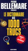 Le Dictionnaire des 1000 trucs