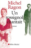 Un rossignol chantait