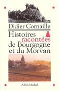 Histoires racontées de Bourgogne et du Morvan