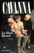 François Cavanna - Le Hun blond