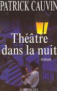 Théâtre dans la nuit