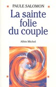 La Sainte Folie du couple