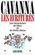 François Cavanna - Les Ecritures