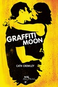 Cath Crowley - Graffiti moon