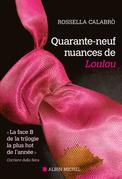 Quarante-neuf nuances de Loulou
