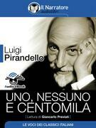 Uno, nessuno e centomila (Audio-eBook)