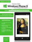 Windows Phone: corso di programmazione pratico. Livello 3