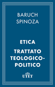 Etica e Trattato Teologico-Politico