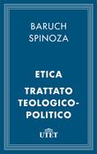 Etica e Trattato Teologico-Politico