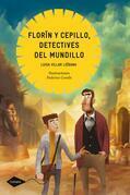 Florín y Cepillo, detectives del mundillo