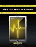 3GPP LTE: Hacia la 4G móvil