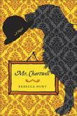 Mr. Chartwell: A Novel