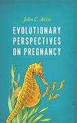 Evolutionary Perspectives on Pregnancy
