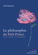La philosophie du Petit Prince