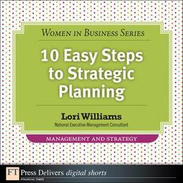 10 Easy Steps to Strategic Planning