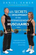 Les secrets du développement et du raffermissement musculaires
